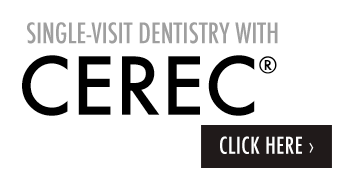 Single-Visit Dentistry with CEREC®